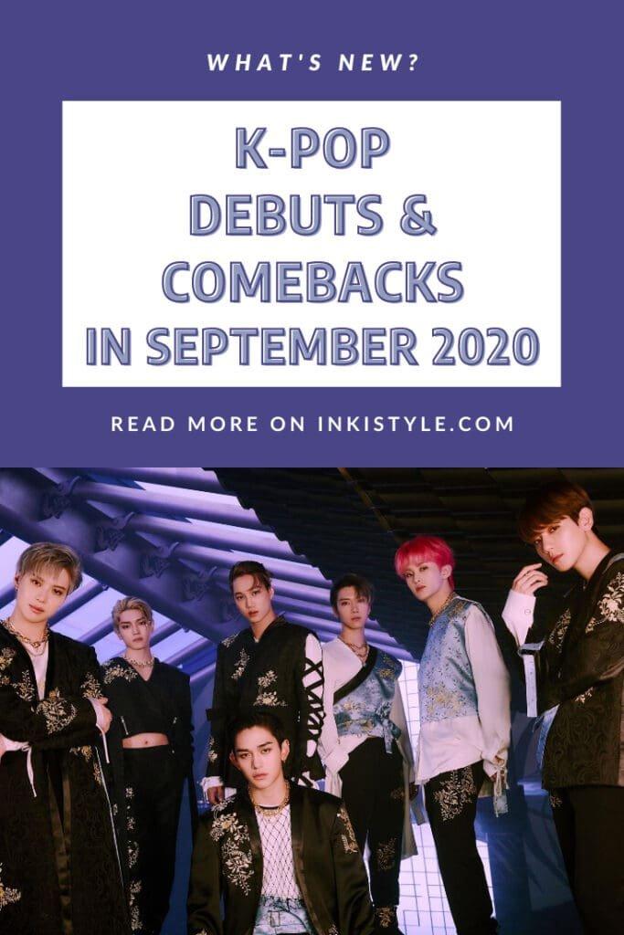K Pop Debuts Comebacks In September 2020 Inkistyle